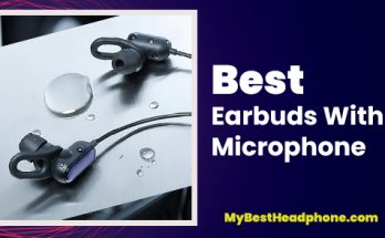 The Best Earbuds With Microphone
