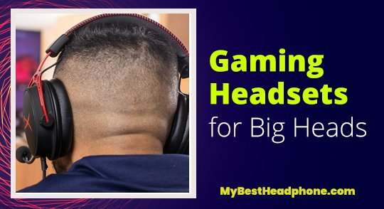 gaming headsets for big heads