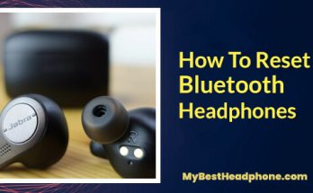 how to reset bluetooth headphones