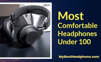 most comfortable headphones under 100