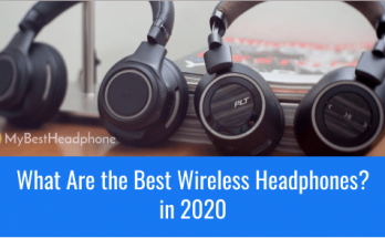 What Are the Best Wireless Headphones