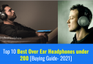 Best Over Ear Headphones under 200