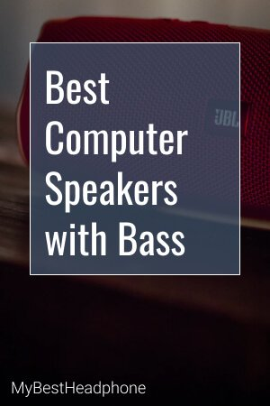 Best Computer Speakers with Bass