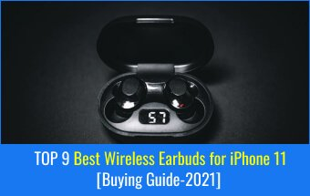 Best Wireless Earbuds for iPhone 11